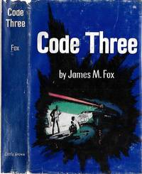 Code Three by  James M Fox - First Edition - 1953 - from Murder By The Book (SKU: 016027)