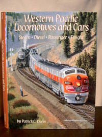 WESTERN PACIFIC LOCOMOTIVES AND CARS: STEAM, DIESEL, PASSENGER, FREIGHT