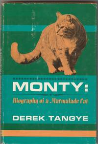 Monty: Biography of a Marmalade Cat