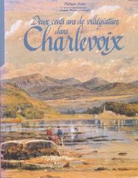 Deux cents ans de villégiature dans Charlevoix