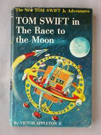 Tom Swift in the Race to the Moon: The New Tom Swift Jr. Adventures #12