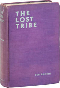 The Lost Tribe. Being the Strange Adventures of Raphael Drale in Search of the Lost Tribes of Israel
