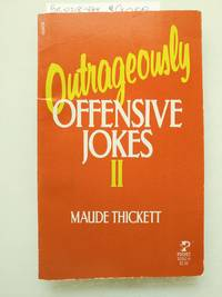 Outrageously Offensive Jokes II