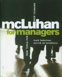 McLuhan for Managers - New Tools for New Thinking