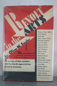 REVOLT IN THE ARTS: A Survey of the Creation, Distribution and Appreciation of Art In America