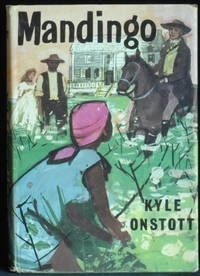 Mandingo by Onstott Kyle - Hardcover - 1959 - from Mammy Bears Books and Biblio.com
