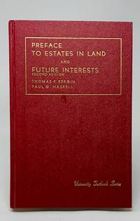 image of Bergin and Haskell's Preface to Estates in Land and Future Interests (University Textbook Series)