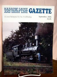 image of NARROW GAUGE AND SHORT LINE GAZETTE - SEPTEMBER, 1976; VOLUME 2, NUMBER 4