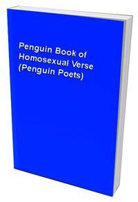 The Penguin Book of Homosexual Verse (Penguin Poets)