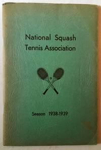 National Squash Tennis Association: Season 1938-1939