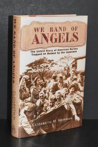 image of We Band of Angels; The Untold Story of American Nurses Trapped on Bataan by the Japanese