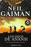 image of Los Hijos de Anansi (Rocabolsillo Ficcion) (Spanish Edition)