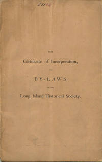 Brooklyn: Printed for the Society, 1863. First edition. Stitched paper wrappers. A very good copy, n...