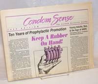 Condom Sense 1989 Edition; keep a rubber on hand!