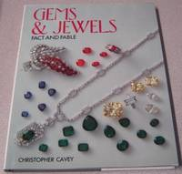 Gems and Jewels - Fact and Fable