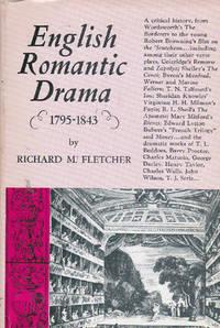 English Romantic Drama, 1795-1843: A Critical History