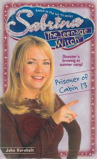 Prisoner of Cabin 13 (Sabrina, the Teenage Witch)