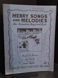 Merry Songs and Melodies for Canadian Boys and Girls