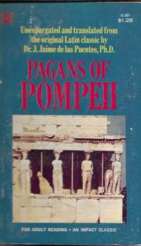 Pagans Of Pompeii by  Dr. J. Jaime de las Puentes - Paperback - 1967 - from Ridge Road Sight and Sound (SKU: 75626)