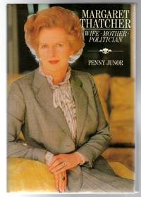 Margaret Thatcher Wife Mother Politician
