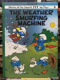image of The Weather Smurfing Machine