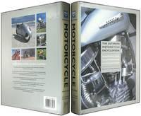 Ultimate Motorcycle Encyclopedia: Haryley-Davidson, Ducati, Triumph, Honda, Kawasaki and all the...