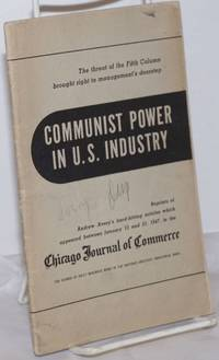 Communist power in U.S. industry: the threat of the fifth column brought to the management's doorstep
