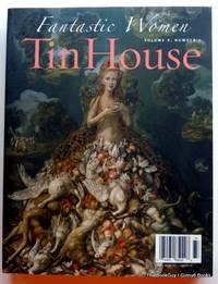 image of Tin House Magazine: Fantastic Women: Volume 9, Number 1 (Fall 2007)