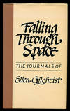 image of Falling through Space: The Journals of Ellen Gilchrist