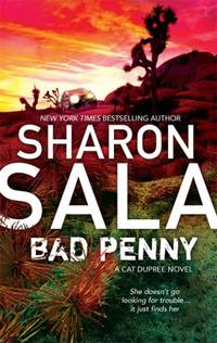 Bad Penny (Cat Dupree) by  Sharon Sala - Paperback - from World of Books Ltd (SKU: GOR002070126)