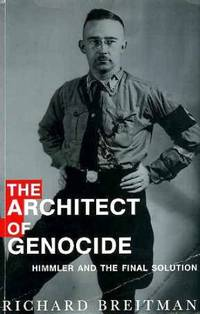 image of The Architect of Genocide: Himmler and the Final Solution