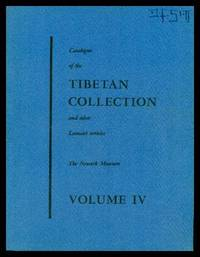 CATALOGUE OF THE TIBETAN COLLECTION - and Other Lamaist Material in the Newark Museum
