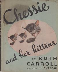 CHESSIE AND HER KITTENS
