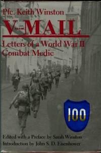 V-Mail: Letters Of A World War II Combat Medic
