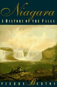 Niagara: A History of the Falls by  Pierre Berton - Paperback - from World of Books Ltd and Biblio.com