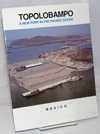 image of Topolobampo: a new port in the Pacific Ocean