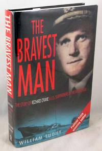 image of The Bravest Man: The Story of Richard O'Kane & US Submariners in the Pacific War