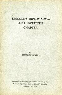 Lincoln's Diplomacy . . . an unwritten chapter