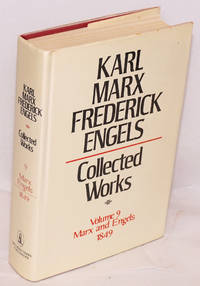 Marx and Engels. Collected Works, vol 9: 1849