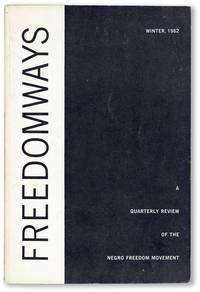 Freedomways: A Quarterly Review of the Negro Freedom Movement, Vol. 2, no. 1, Winter, 1962