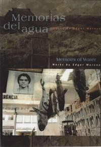Memorias del Agua, Obras de Edgar Moreno (Memories of Water, Works by Edgar Moreno)
