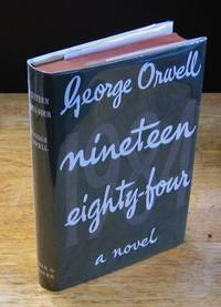 image of Nineteen Eighty-Four: A 1984 Novel  [British First Edition]