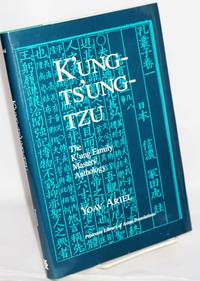 K\'ung-Ts\'ung-Tzu: the K`ung family masters\' anthology. A study and translation of chapters 1-10, 12-14