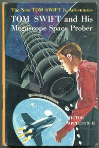 Tom Swift and His Megascope Space Prober by  Victor Appleton II - First printing - 1962 - from Evening Star Books and Biblio.com