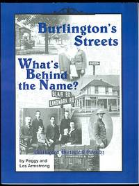 BURLINGTON'S STREETS: WHAT'S BEHIND THE NAME?