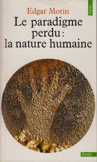 Le paradigme perdu. la nature humaine