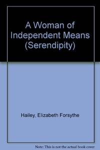 image of A Woman of Independent Means (Serendipity)