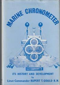 The Marine Chronometer, Its History and Development