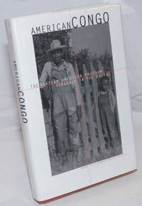 image of American Congo; the African American freedom struggle in the Delta