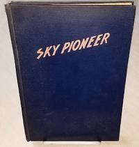 SKY PIONEER  The Story of Igor I. Sikorsky